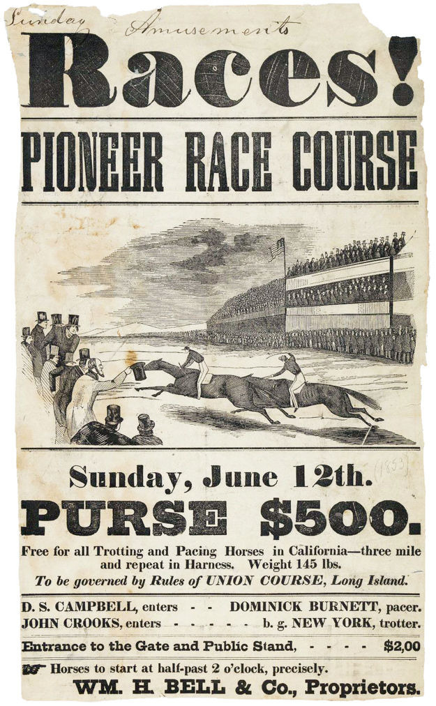 Advertisement for the Pioneer Race Track in 1853, two years after it opened. Credit Robert B. Honeyman Jr. Collection of Early Californian and Western American Pictorial Material, Bancroft Library, UC Berkeley.
